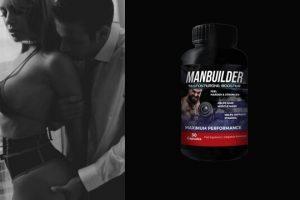 ManBuilder – Филмирани Капсули за Високо Либидо и Трайна Ерекция! Потребителски Коментари, Мнения и Цена?